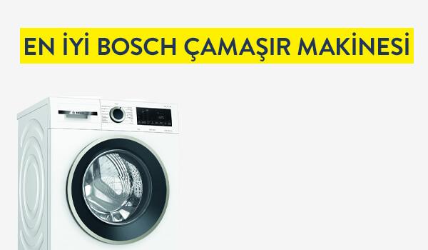 en iyi bosch camasir makinesi hangisi fiyatlari