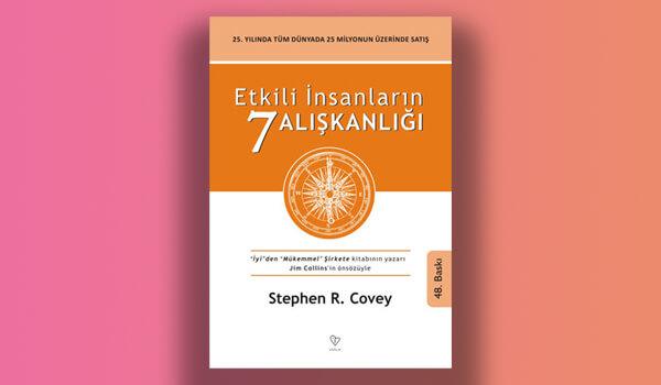 Etkili İnsanların Yedi Alışkanlığı - Stephen R. Covey