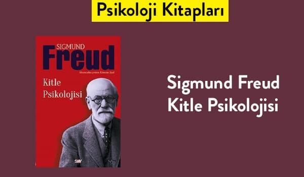 Kitle Psikolojisi - Sigmund Freud - Kitap Tavsiyeleri