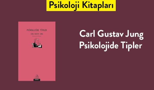 Psikolojide Tipler - Carl Gustav Jung